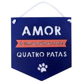 Plaquinha Amor Quatro Patas Hello Pet